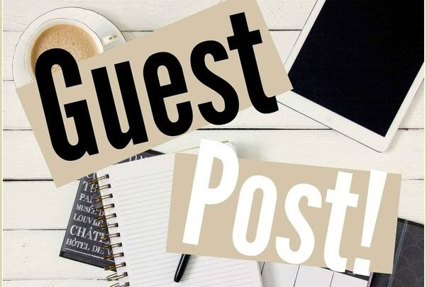 Guest Posting For SEO – Why Guest Posting Can Work For Your Company